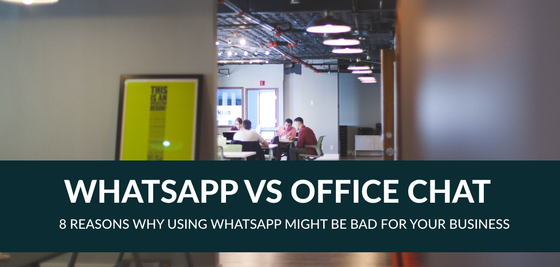 whatsapp-vs-office-chat_-8-reasons-why-using-whatsapp-might-be-bad-for-your-business